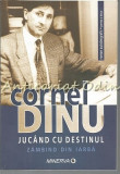 Cumpara ieftin Jucand Cu Destinul II - Cornel Dinu
