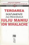 Cumpara ieftin Teroarea. Documente Ale Procesului Iuliu Maniu, Ion Mihalache