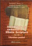 Introducere si comentariu la Sfanta Scriptura - Vol VII | Raymond E.Brown, Joseph A. Fitzmyer, Roland E.Murphy