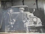 Film/teatru Romania-fotografie originala(25x19)-De bunavoie si nesilit de nimeni