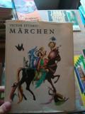 Marchen – Victor Eftimiu