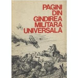 S. Pitea - Pagini din gîndirea militară universală ( vol. III )