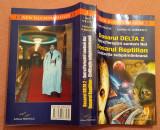 Dosarul Delta 2. Dosarul Reptilian - Emil Strainu, Emilian M. Dobrescu