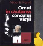 Omul in cautarea sensului vietii Viktor E. Frankl