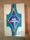 DRAMA PSIHOLOGIEI , ESEU ASUPRA CONSTITUIRII PSIHOLOGIEI CA STIINTA , ED. a II a revazuta si adaugita de VASILE PAVELCU , Bucuresti 1972
