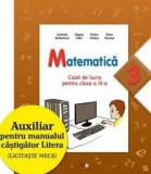 Matematica. Caiet de lucru pentru clasa a III-a/Gabriela Barbulescu, Olguta Calin, Doina Cindea, Elena Niculae