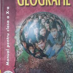 GEOGRAFIE MANUAL PENTRU CLASA A X-A - Popescu, Negoescu, Clasa 10