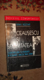 Ceausescu si securitatea 390pagini- Dennmis Deletant