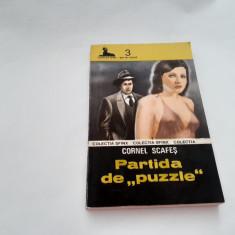 PARTIDA DE PUZZLE – CORNEL SCAFEȘ   COLECTIA SFINX  SERIE NOUA  NR 3--RF3/2
