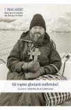 Sa topim ghetarii sufletului. 10 ani cu Hristos in Scandinavia - Macarie Dragoi