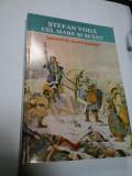 STEFAN VODA CEL MARE SI SFANT - ISTORISIRI SI CANTECE POPULARE