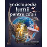 Cumpara ieftin Enciclopedia lumii pentru copii, Corint