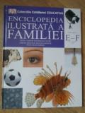ENCICLOPEDIA ILUSTRATA A FAMILIEI VOL.6 E-F-COLECTIV