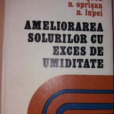 AMELIORAREA SOLURILOR CU EXCES DE UMIDITATE  C. V. Oprea, N. Oprisan