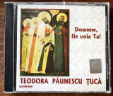 Teodora Paunescu Tuca - Doamne, Fie Voia Ta! (1 CD sigilat), electrecord