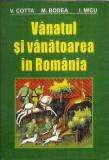 AS - COTTA V. - VANATUL SI VANATOAREA IN ROMANIA