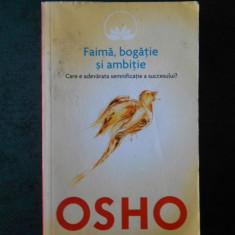 OSHO - FAIMA BOGATIE SI AMBITIE