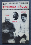 Vladimir Volkoff - Treimea Răului: rechizitoriu.... Lenin, Troțki, Stalin