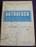 Antonescu, maresalul Romaniei si razboaiele de reintregire - Iosif C-tin Dragan
