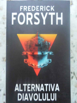 ALTERNATIVA DIAVOLULUI - FREDERICK FORSYTH foto
