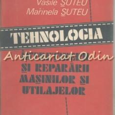 Tehnologia Intretinerii Si Repararii Masinilor Si Utilajelor - Virgil Suteu