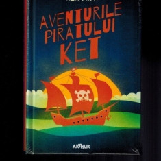 Alis Popa - Aventurile piratului Ket, carte foarte tare, 342 pag!