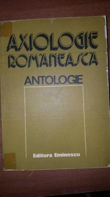 Axiologie romaneasca. Antologie- Mircea Maciu foto