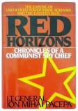 RED HORIZON - ORIZONTURI ROSII -franceza - Lt. General Ion Mihai PACEPA