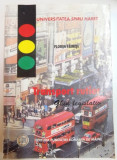 TRANSPORT RUTIER , GHID LEGISLATIV de FLORIN FAINISI , 2002