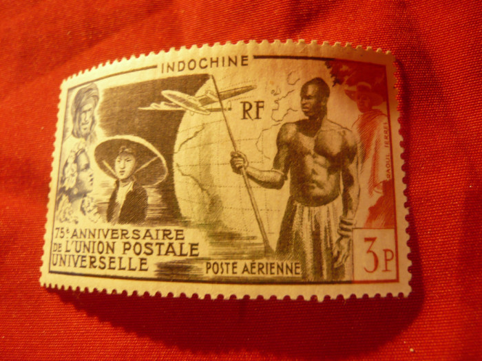 Serie Indochina colonie franceza 1949 - Aniv. 75 ani UPU , 1 valoare