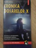 CRONICA DOSARELOR X - FLORIN IORGA, Polirom