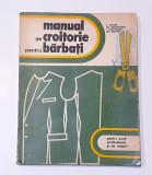 C. Seghes - Manual De Croitorie Pentru Barbati (Scoli Profesionale Si De Maistri
