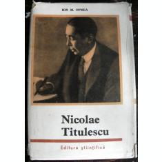NICOLAE TITULESCU de ION M. OPREA, 1966