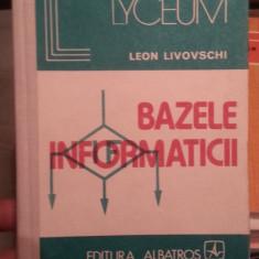 BAZELE INFORMATICII-LEON LIVOVSCHI