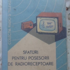 SFATURI PENTRU POSESORII DE RADIORECEPTOARE - DAN CIULIN, AUREL MILLEA