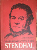 Viata Romantata A Lui Stendhal - A. Vinogradov ,302284