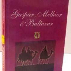 GASPAR , MELHIOR & BALTAZAR , 2010