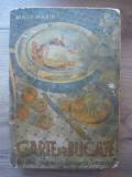 SANDA MARIN - CARTE DE BUCATE ( editia a VIII-a ) - 1943
