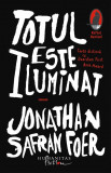 Totul este Iluminat | Jonathan Safran Foer, Humanitas Fiction