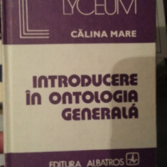 INTRODUCERE IN ONTOLOGIE GENERALA-CALINA MARE