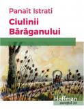 Ciulinii Baraganului | Panait Istrati