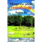 Misterele scolii zamolxiene, Remer Ra