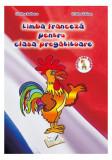 Limba franceză. Clasa pregătitoare