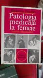 PATOLOGIA MEDICALA LA FEMEIE BALTACEANU OCTAVIAN , 1983