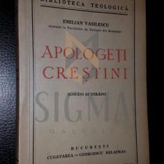 EMILIAN VASILESCU - APOLOGETI CRESTINI - ROMANI SI STRAINI, 1942, DEDICATIE!
