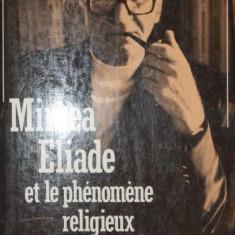 MIRCEA ELIADE ET LE PHENOMENE RELIGIEUX - DOUGLAS ALLEN