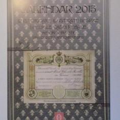 CALENDAR 2015. 12 ISTORIOARE ILUSTRATE DESPRE DINEURILE CASEI REGALE, MENIURI SI INVITATII DIN COLECTIA ANTICARIAT UNU