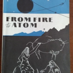From fire to Atom