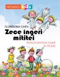 Zece ingeri mititei. Lecturi pentru copii 6-14 ani