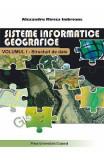 Sisteme informatice geografice Vol.1: Structuri de date - Alexandru Mircea Imbroane